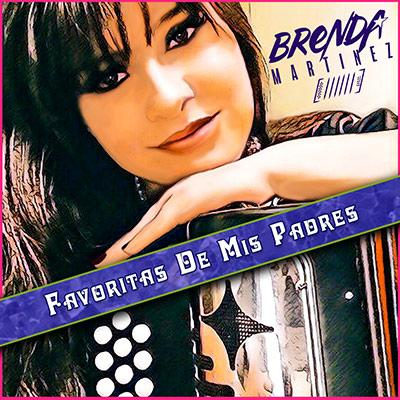Brenda Martinez - Favoritas De Mis Padres
